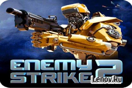 Enemy Strike 2 v 1.0.4 Мод (Unlimited Health + Ammo)