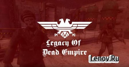 Legacy Of Dead Empire v 1.3 Мод (много денег)
