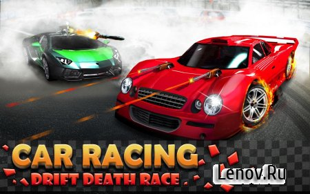 Car Racing – Drift Death Race v 1.3 (Mod Money)