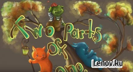 Two Parts of One v 1.01 Mod (Unlocked)