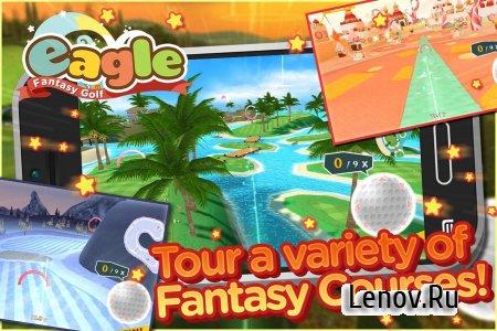 Eagle: Fantasy Golf v 3.0.4 Мод (No wind & More)