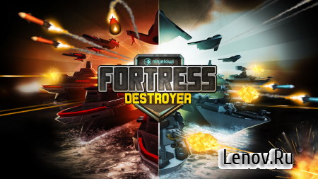 Fortress: Destroyer v 1.0 Мод (много денег)