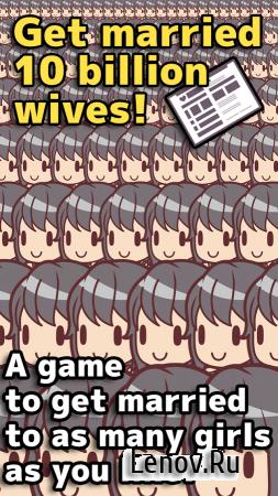 10 billion wives (обновлено v 1.3.5) (Mod Money)