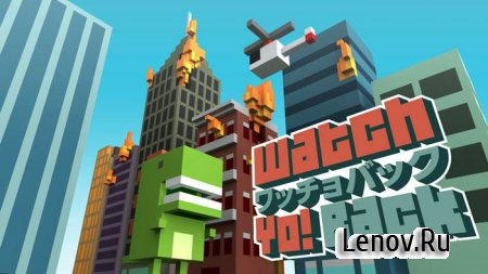 Watch Yo! Back v 1.1.0 Mod (Unlocked)