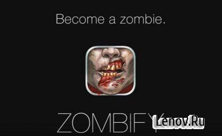 Zombify - Be a ZOMBIE v 1.4.6 Mod (Unlocked)