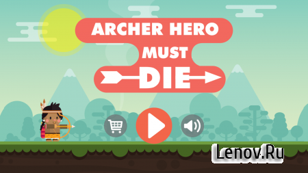 Archer Hero Must Die v 1.2 (Mod Money)