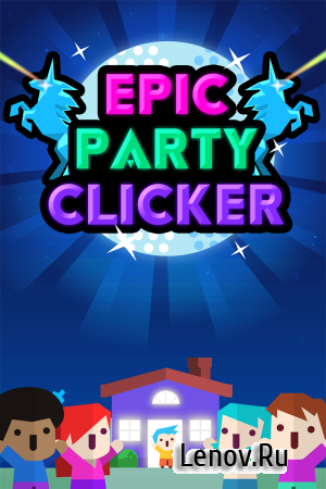 Epic Party Clicker-The Game v 1.2.5 Мод (Unlimited gems/10m coins)