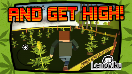 The High Life: Weed Dealer (обновлено v 0.15) Мод (Unlimited Cash)
