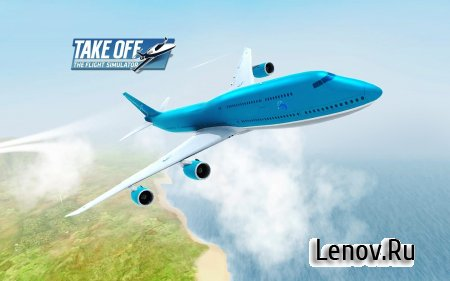 Take Off The Flight Simulator (обновлено v 1.0.37) (Full) Мод (Money/Fuel/Fast Level Up/Unlock)