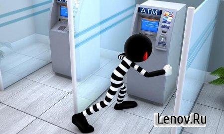 Stickman Bank Robbery Escape (обновлено v 1.3) (Mod Money)