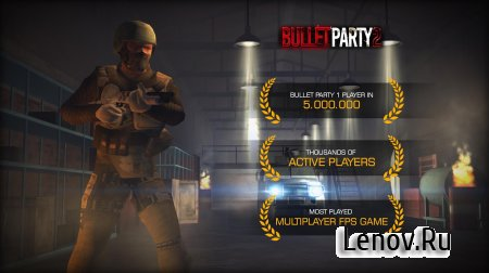 Bullet Party CS 2 : GO STRIKE (обновлено v 1.2.5) Мод (Unlimited Money)