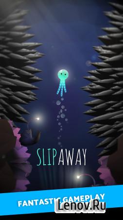 Slip Away (обновлено v 3.2.7) Мод (Unlocked)