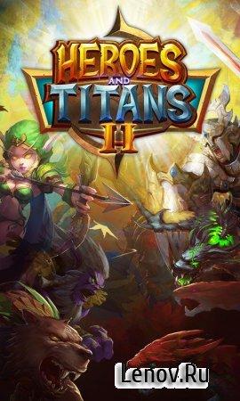 Heroes and Titans 2 (обновлено v 0.1.29) (Mod Hp)