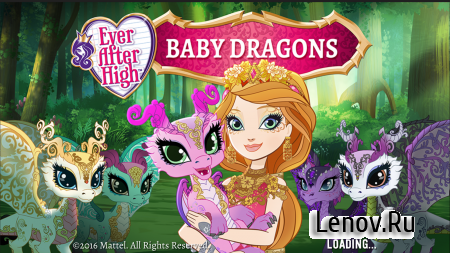 Ever After High™: Baby Dragons (обновлено v 2.4.1) (Mod Money/Unlocked)
