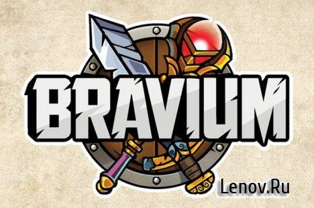 Bravium (обновлено v 1.4.0) (Mod Money)