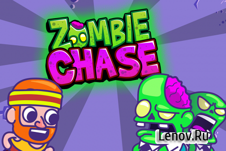 Zombie Chase v 1.0.5 (Mod Money/Unlock/Ads-Free)