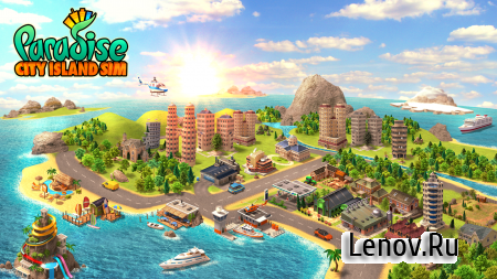 Paradise City: Island Sim - Build your own city v 2.2.3 (Mod Money)
