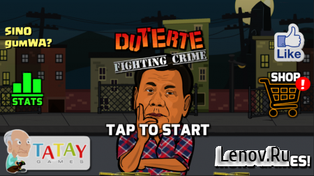 Duterte Fighting Crime 2 v 2.33.12.1 Мод (много денег)