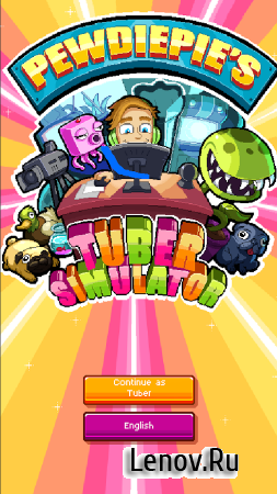 PewDiePie's Tuber Simulator v 1.46.0 (Mod Money/Unlocked)