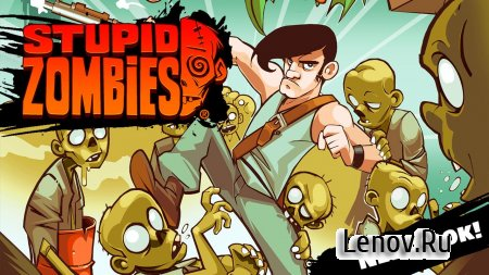 Stupid Zombies v 3.2.3 Мод (Unlimited air strikes/Ads removed)