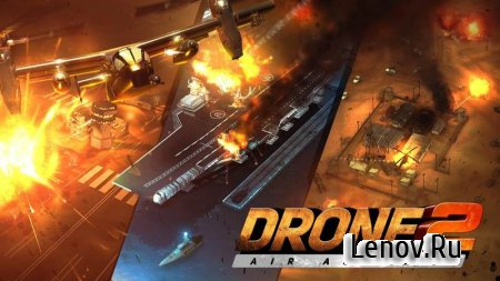 Drone 2 Air Assault v 2.2.142 Мод (Infinite Cash/Gold/Gems)