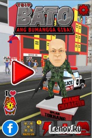 Tsip Bato: Ang Bumangga Giba! v 1.22 (Mod Money)