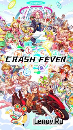 Crash Fever v 3.10.0.10 Мод (High Attack/Monster Low Attack)