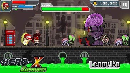 HERO-X: Zombies! v 1.0.7 (Mod Money)