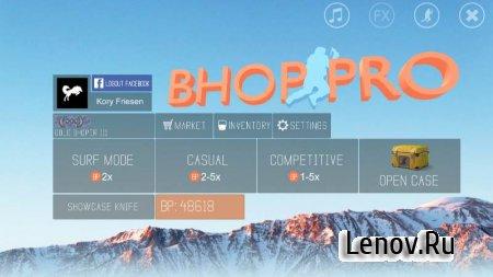 bhop pro v 1.7.7 (Mod Money)