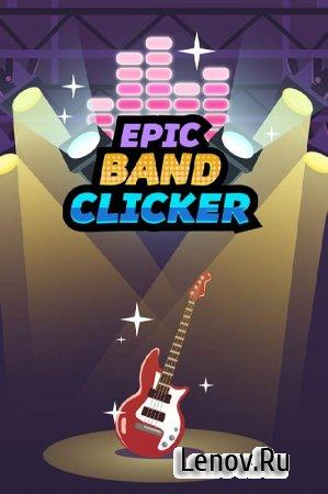 Epic Band Clicker v 1.0.4 (Mod Money)