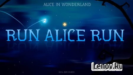 Alice in Wonderland: Run Alice v 1.09 Мод (много денег)