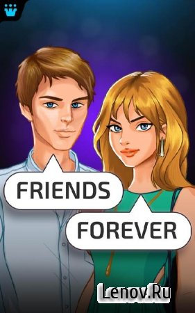 Friends Forever : Choose your Story Choices 2019 v 3.6 Мод (Unlimited coins/moves)