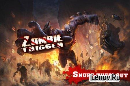 Zombie Trigger v 1.1.1 (1 Hit Kill/God Mode & More)