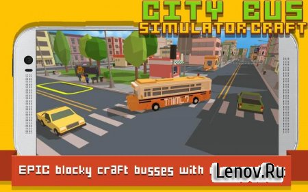 City Bus Simulator Craft v 2.3 (Mod Money)