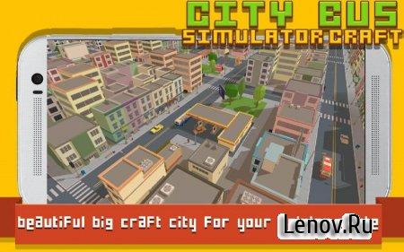 City Bus Simulator Craft v 2.3 (Mod Money)