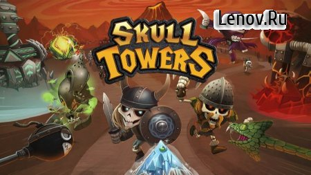 Skull Towers: Best Offline Castle Defense Games v 1.2.15 (Mod Money)