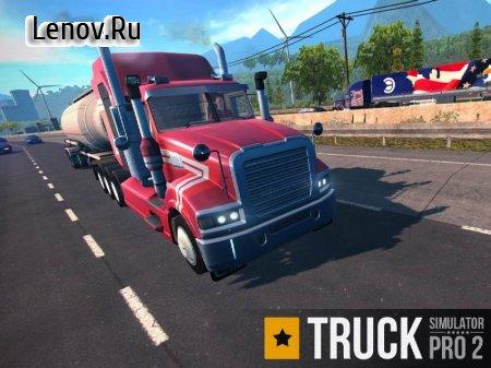 Truck Simulator PRO 2 (обновлено v 1.6) (Full) (Free Shopping)