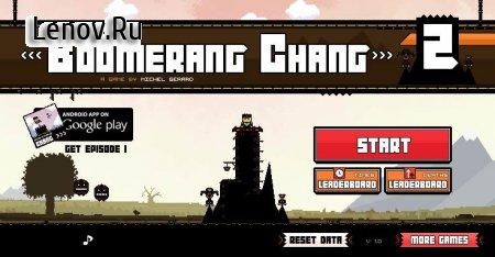 Boomerang Chang 2 v 1.0 Мод (Unlocked)
