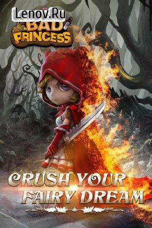 Bad Princess v 1.5.0 (High Damage/God mode)