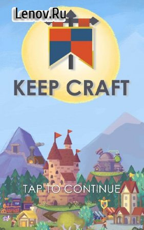 Keep Craft v 1.0.30 Мод (Free Shopping)