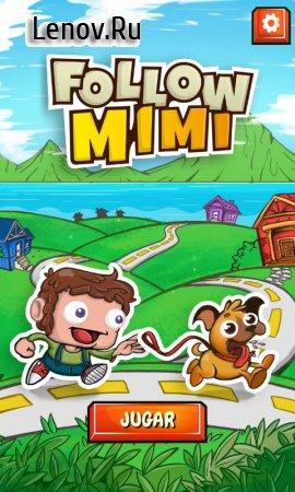 Follow Mimi v 2.0.2 Мод (Unlocked)