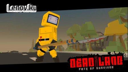 Deadland - Fate of Survivor v 0.441 (Mod Money)