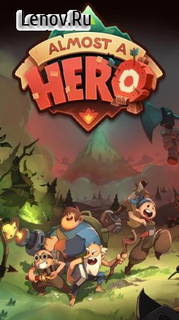 Almost a Hero v 3.0.4 (Mod Money)