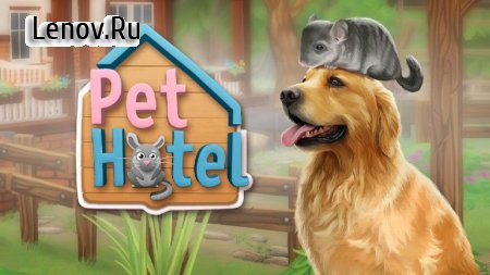 PetHotel - My animal boarding v 1.3.2 (Mod Money)