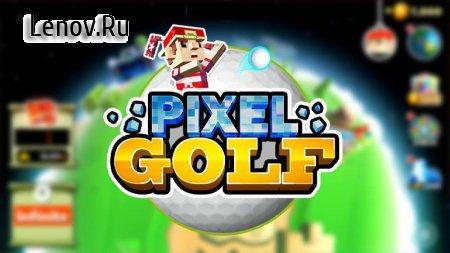 Golf Hero - Pixel Golf 3D (обновлено v 1.1.7) (Mod Money)