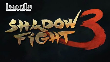 Shadow fight 3 v 1.21.2 (Мод меню)