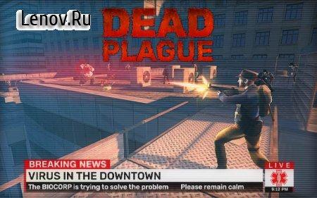 DEAD PLAGUE: Zombie Survival v 1.2.8 (Mod Money)