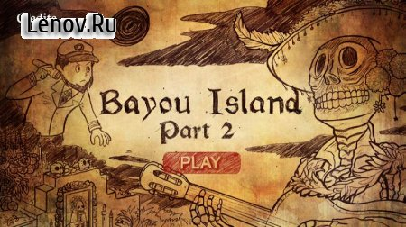 Bayou Island Pt2 Point & Click v 0.0.1 (Full)