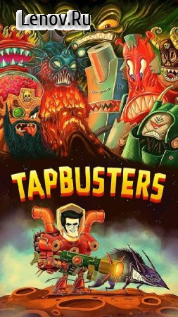 Tap Busters: Bounty Hunters v 1.7.7 Мод (All Currency)