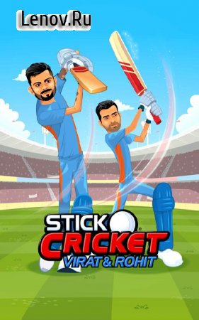 Stick Cricket Virat & Rohit v 1.0.9 Мод (Unlimited Cash & More)